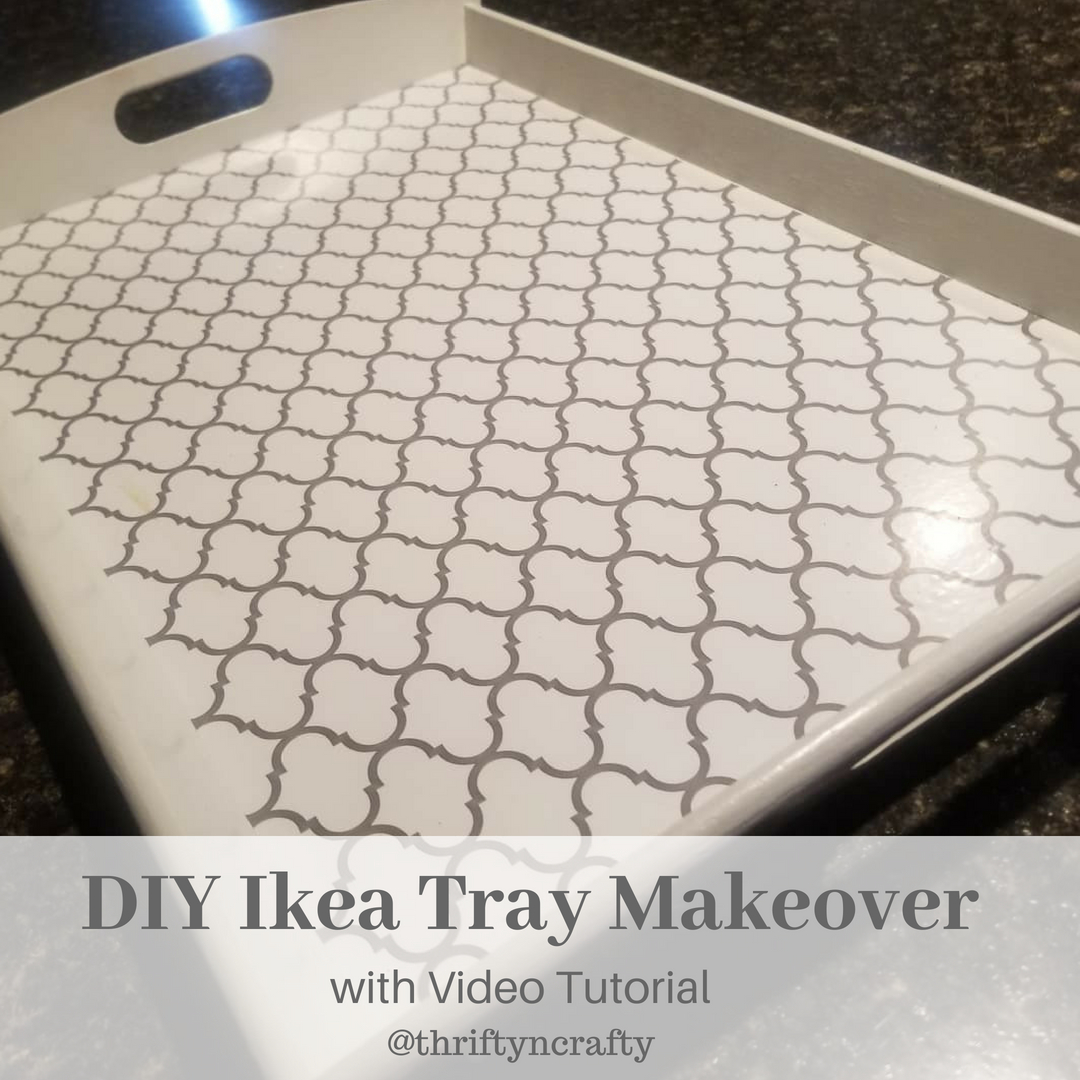 Diy Ikea Tray Makeover With Video Thrifty Crafty